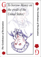 The Gentleman of Declaration Playing card replaces the Jack of Diamonds playing card and is the second clause in Article 1 Section 8 of the U.S. Constitution