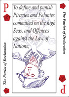 The Patriot of Declaration Playing card replaces the King of Diamonds playing card and is the tenth clause in Article 1 Section 8 of the U.S. Constitution