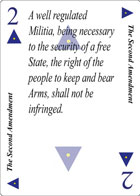 The Second Amendment of Faith playing card replaces the two of Spades playing card. It is also the second Amendment to the Constitution in the Bill of Rights