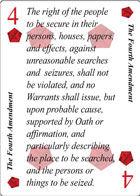The Third Amendment of Unity playing card replaces the three of Clubs playing card. It is also the Third Amendment to the Constitution in the Bill of Rights