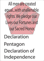 The Declaration suit replaces the Diamond suit in a standard deck of playing cards. The shape for this suit is a pentagon; the symbol for this suit is The Declaration of Independence